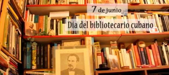 Feliz Día del Bibliotecario Cubano